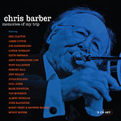 Play & Download Memories Of My Trip by Chris Barber | Napster