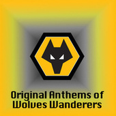 Play & Download Original Anthems of Wolves Wanderers by Various Artists | Napster