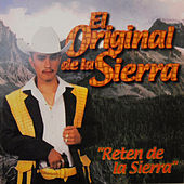 Play & Download Reten de la Sierra by Jessie Morales El Original De La Sierra | Napster