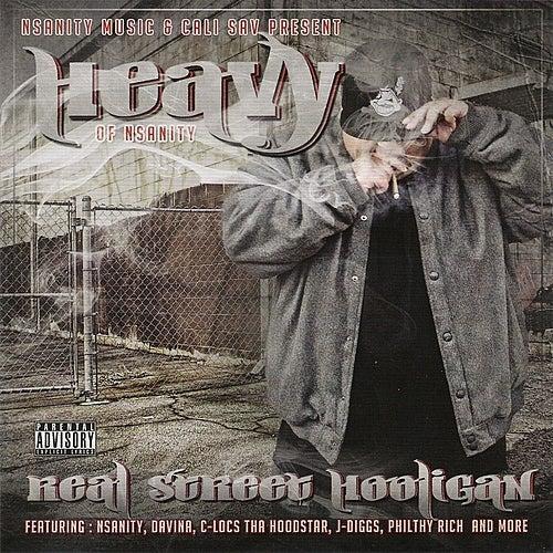 Play & Download Nsanity & Cali Sav Present: Real Street Hooligan by Nsanity | Napster