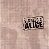Play & Download Singles 2 by Alice | Napster