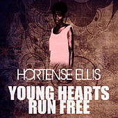 Play & Download Young Hearts Run Free by Hortense Ellis | Napster