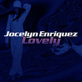 Lovely - Single by Jocelyn Enriquez