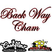 Play & Download Back Way - Single by Cham | Napster