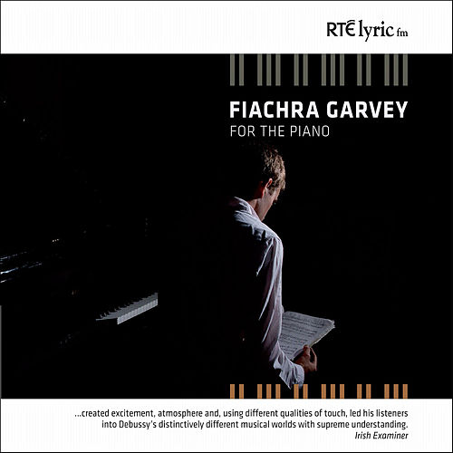 Play & Download For The Piano by Fiachra Garvey | Napster