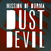 Play & Download Dust Devil by Mission of Burma | Napster