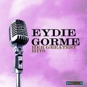 Eydie Gorme Her Greatest Hits by Eydie Gorme