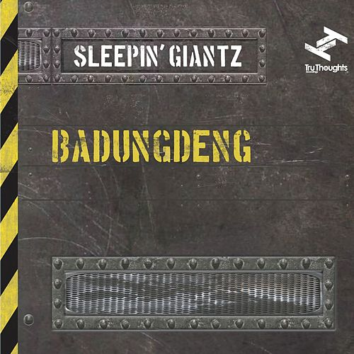 Play & Download Badungdeng by Sleepin' Giantz | Napster