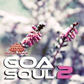 Play & Download Goa Soul 2 by Various Artists | Napster