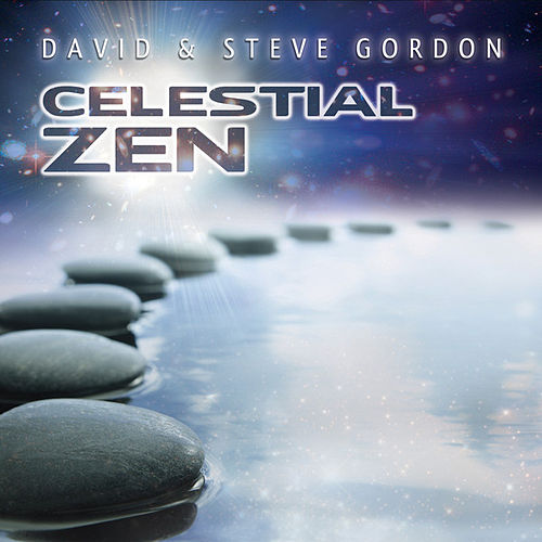 Play & Download Celestial Zen by David and Steve Gordon | Napster