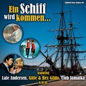 Play & Download Ein Schiff wird kommen by Various Artists | Napster