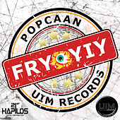 Play & Download Fry Yiy by Popcaan | Napster