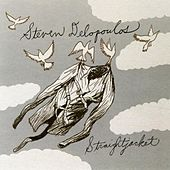 Play & Download Straightjacket by Steven Delopoulos | Napster