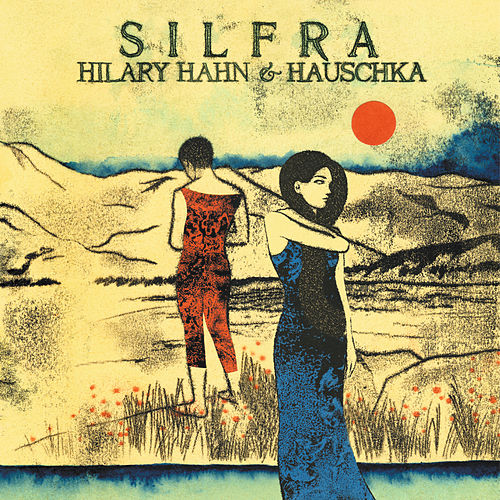 Silfra by Hilary Hahn