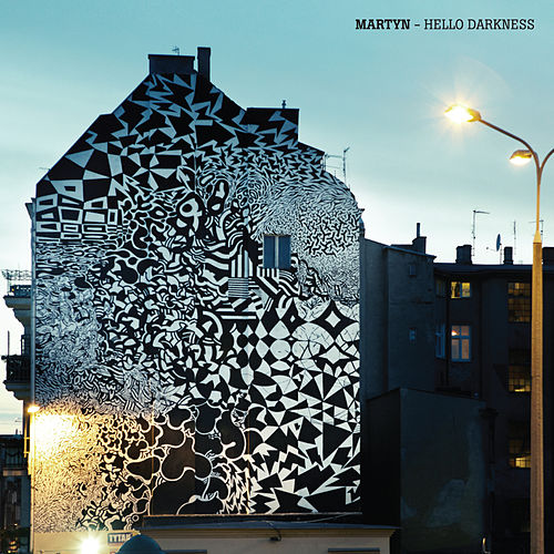Play & Download Hello Darkness - EP by Martyn | Napster