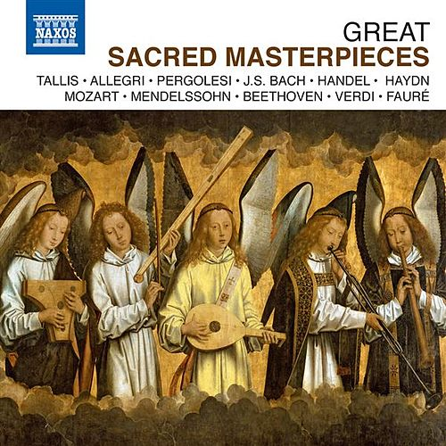 Play & Download Great Sacred Masterpieces by Various Artists | Napster