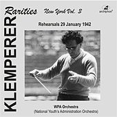 Klemperer Rarities, Vol. 3 (1942) by National Youth's Administration Orchestra