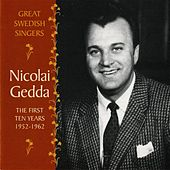 Play & Download Nicolai Gedda: The First Ten Years, 1952-1962 by Nicolai Gedda | Napster