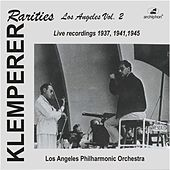 Play & Download Klemperer Rarities: Los Angeles, Vol. 2 (1937-1945) by Various Artists | Napster