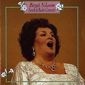 Play & Download Nilsson, Birgit: Swedish Radio Concerts (1947-1961) by Birgit Nilsson | Napster