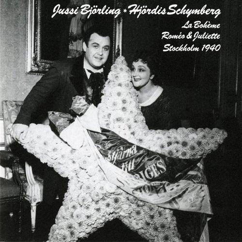 Bjorling, Jussi & Hjordis Schymberg: La Boheme & Romeo et Julliette Stockholm (1940) by Jussi Bjorling