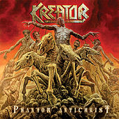 Play & Download Phantom Antichrist by Kreator | Napster