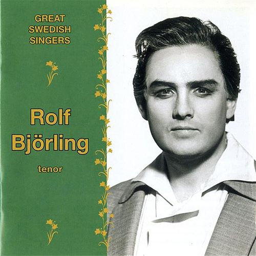 Play & Download Great Swedish Singers: Rolf Bjorling (1964-1981) by Various Artists | Napster