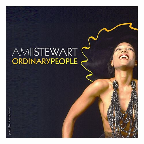 Ordinary People by Amii Stewart