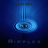Play & Download Ripples by Glenn Main | Napster