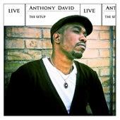 The Setup (Live) von Anthony David