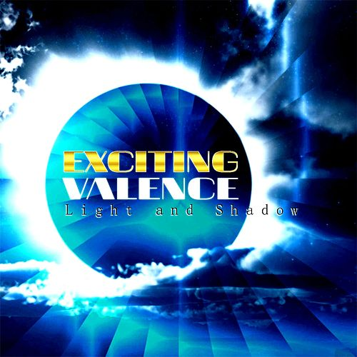 Light and Shadow by Exciting Valence