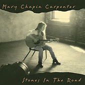 Play & Download Stones In The Road by Mary Chapin Carpenter | Napster