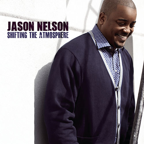 Play & Download Shifting The Atmosphere by Jason Nelson | Napster