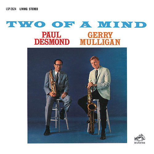 Play & Download Two Of A Mind by Paul Desmond | Napster
