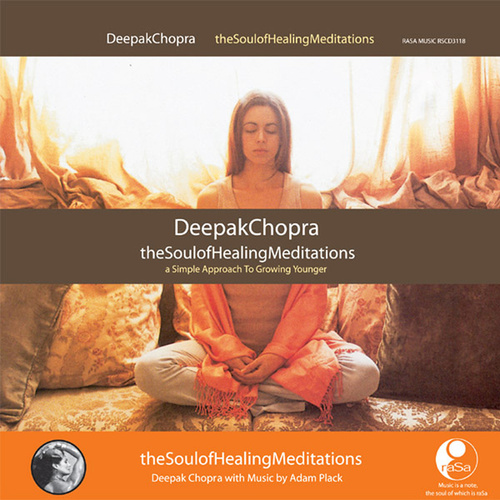The Soul Of Healing Meditations by Deepak Chopra