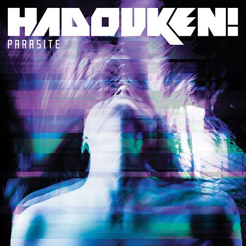 Play & Download Parasite by Hadouken! | Napster