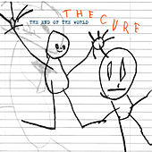 Play & Download The End Of The World by The Cure | Napster