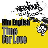 Play & Download Time For Love by Kim English | Napster