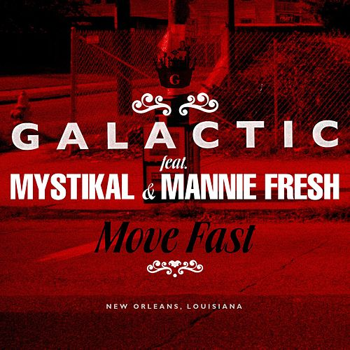 Play & Download Move Fast by Galactic | Napster