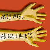 Play & Download All Ten Fingers by Andy Votel | Napster
