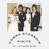Play & Download #1Nite [One Night] (feat. My Name Is Kay) by Cobra Starship | Napster