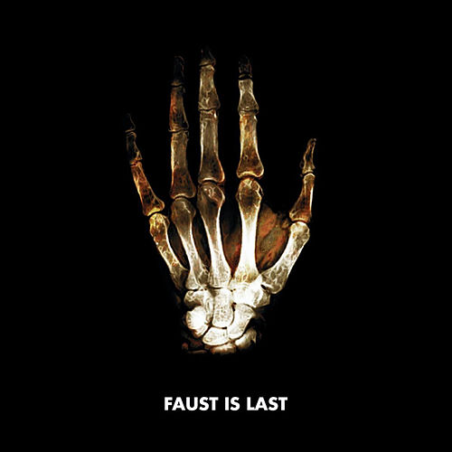 Play & Download Faust Is Last by Faust | Napster