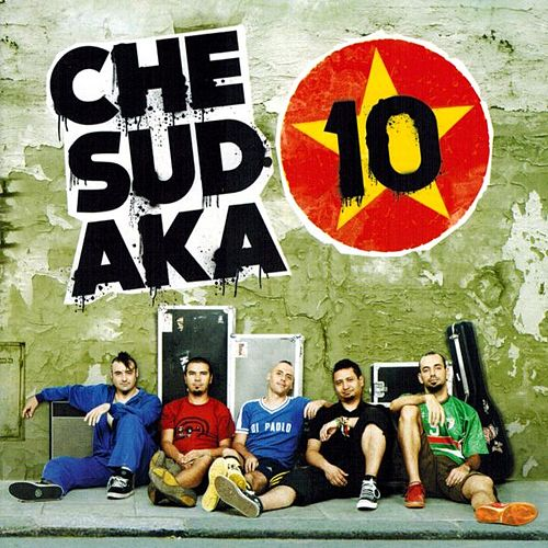 Play & Download 10 by Che Sudaka | Napster