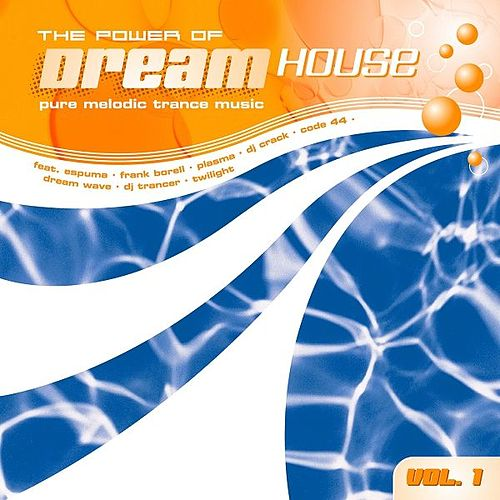 Play & Download The Power Of Dream House by Various Artists | Napster
