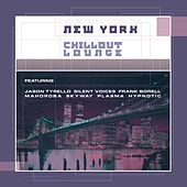 Play & Download New York Chillout Lounge by Various Artists | Napster