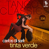 Play & Download Tinta Verde by Carlos DiSarli | Napster
