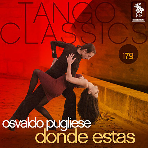 Play & Download Donde Estas by Osvaldo Pugliese | Napster