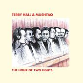 Play & Download The Hour Of Two Lights by Terry Hall | Napster