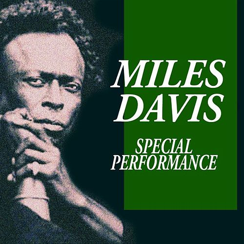 Special Performance by Miles Davis