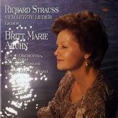 Strauss, Richard: 4 Letzte Lieder - Lieder by Britt Marie Aruhn